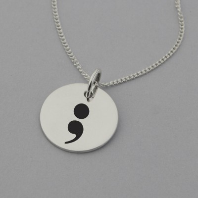Semicolon Necklace with 'My Story Isn't Over' Engraved on the Back